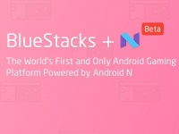 Android N приходит на PC: BlueStacks объявила о поддержке Android 7.0