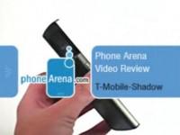 Видео обзор T-Mobile Shadow от PhoneArena.com